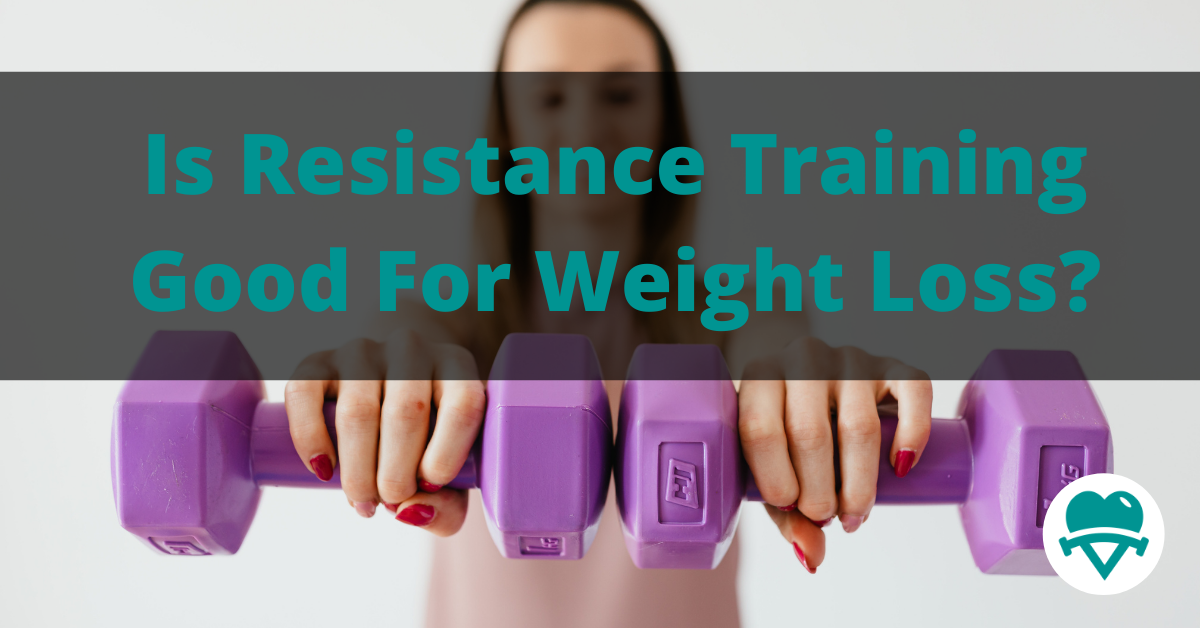 Is Resistance Training Good For Weight Loss?