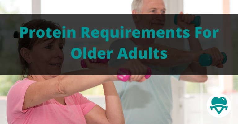 Protein Requirements For Older Adults
